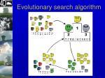 evolutionary search algorithm