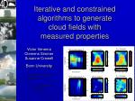 iterative and constrained algorithms to generate cloud fields with measured properties