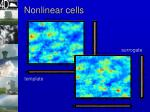 nonlinear cells