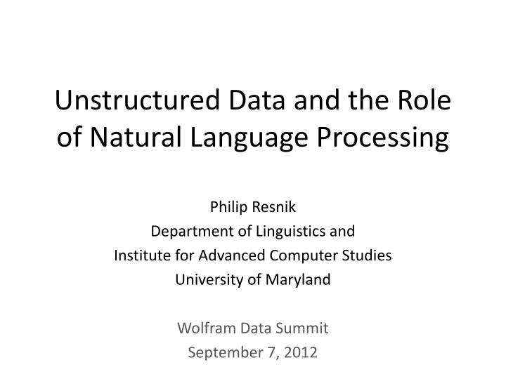 unstructured data and the role of natural language processing n.