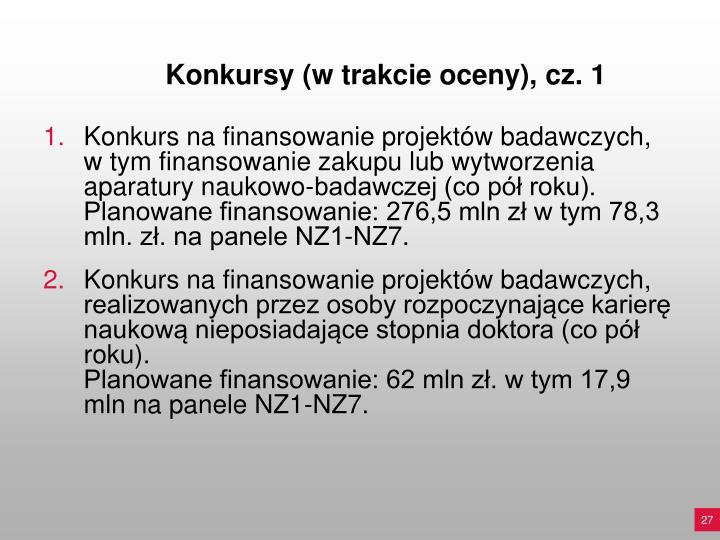 Konkursy (w trakcie oceny), cz. 1