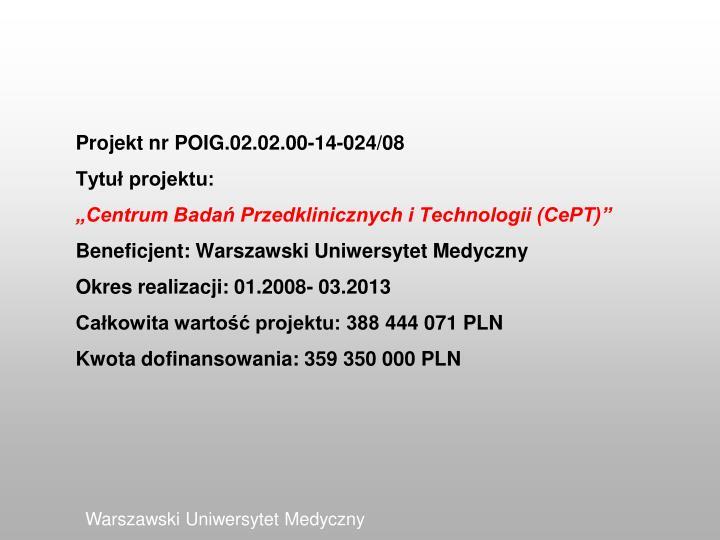 Projekt nr POIG.02.02.00-14-024/08