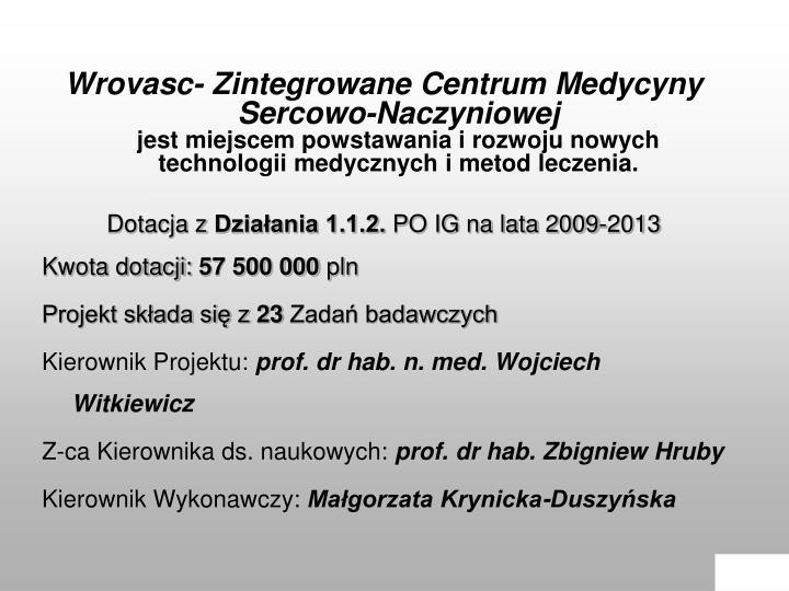 Wrovasc- Zintegrowane Centrum Medycyny Sercowo-Naczyniowej