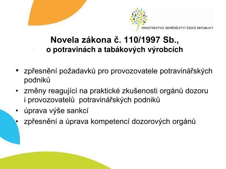 Novela z kona 110 1997 sb o potravin ch a tab kov ch v robc ch1