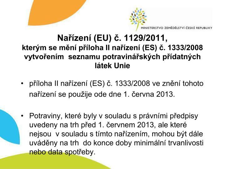 Nařízení (EU) č. 1129/2011,