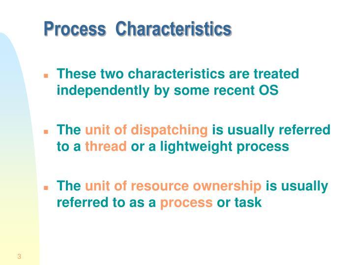 Process characteristics1