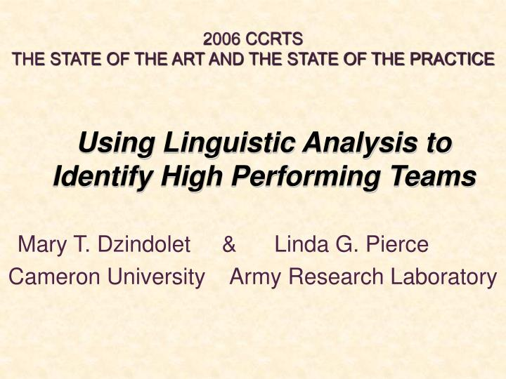 using linguistic analysis to identify high performing teams n.