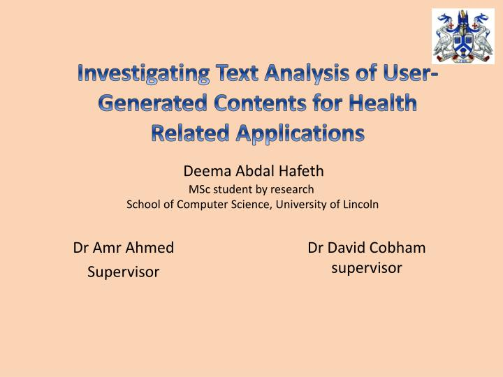 Deema abdal hafeth msc student by research school of computer science university of lincoln