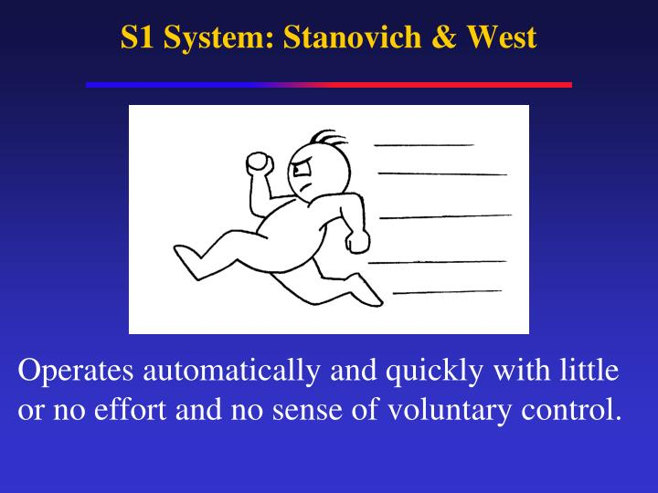 S1 System: Stanovich & West