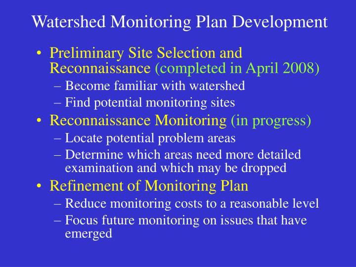 Watershed Monitoring Plan Development