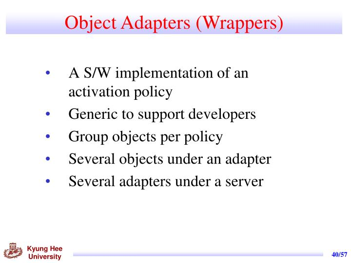 Object Adapters (Wrappers)