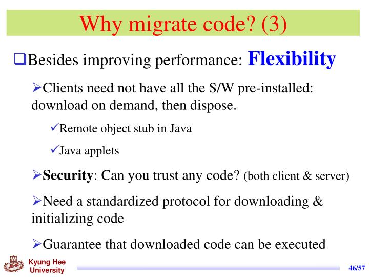 Why migrate code? (3)