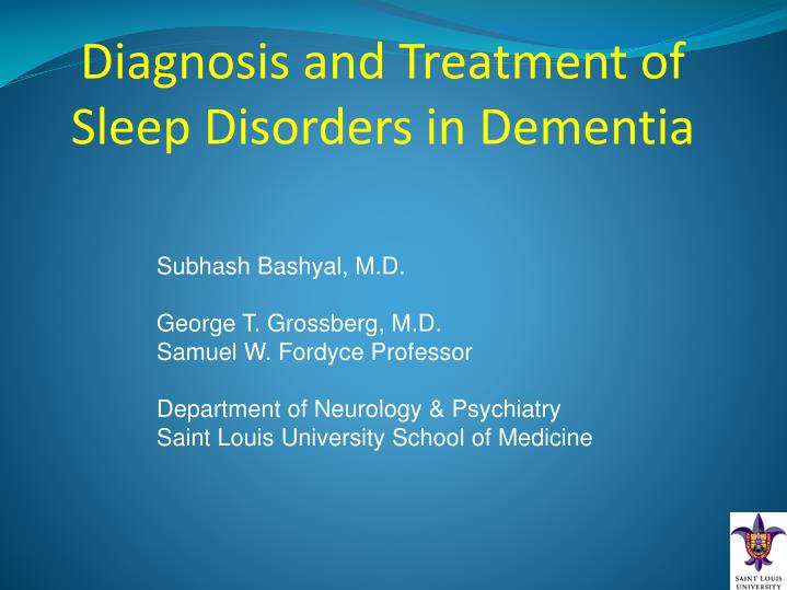 diagnosis and treatment of sleep disorders in dementia n.