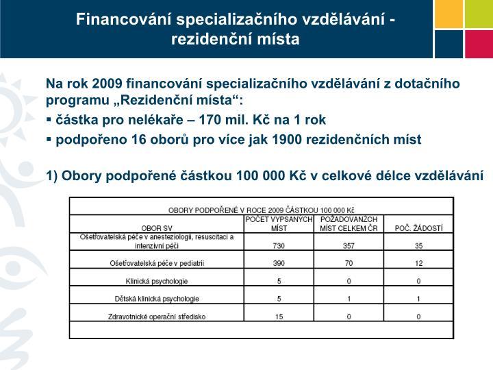 Financování specializačního vzdělávání - rezidenční místa