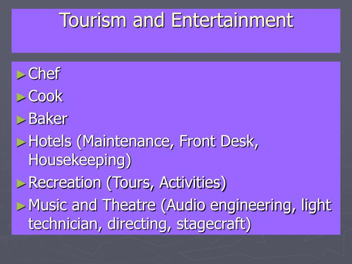 Tourism and Entertainment