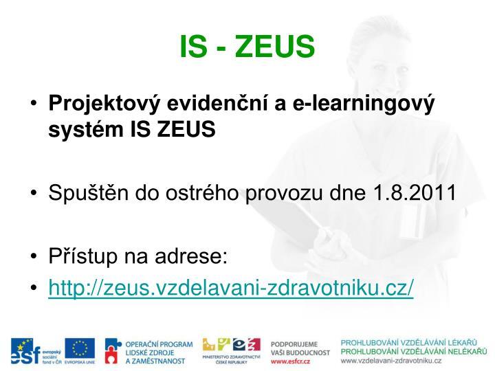 IS - ZEUS