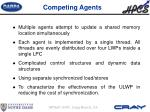 competing agents