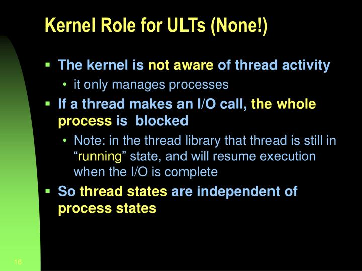 Kernel Role for ULTs (None!)