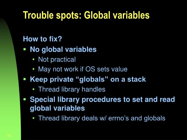 Trouble spots: Global variables