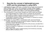 describe the concept of lightweight process lwp and the advantages to using lwps