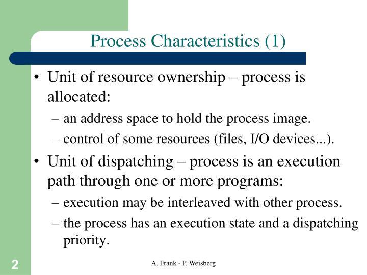Process characteristics 1