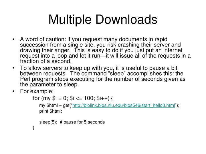 Multiple Downloads