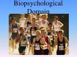 biopsychological domain