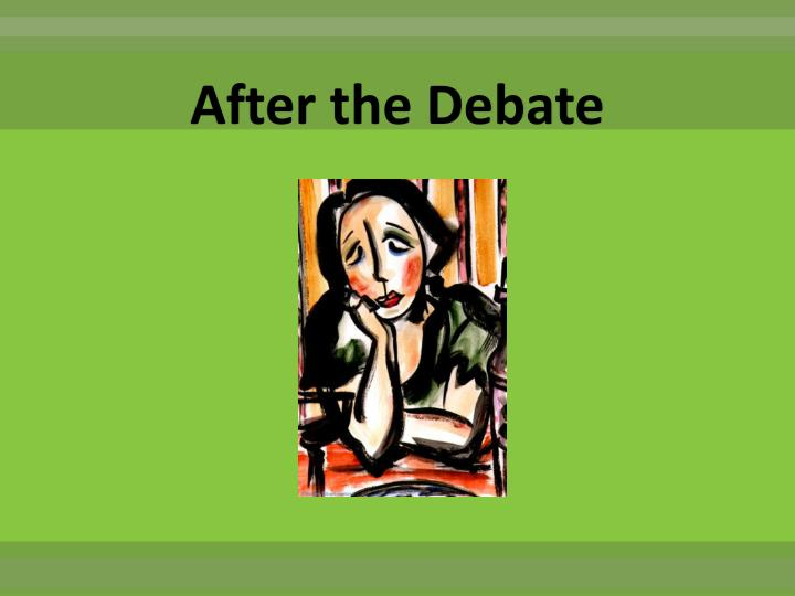 After the Debate