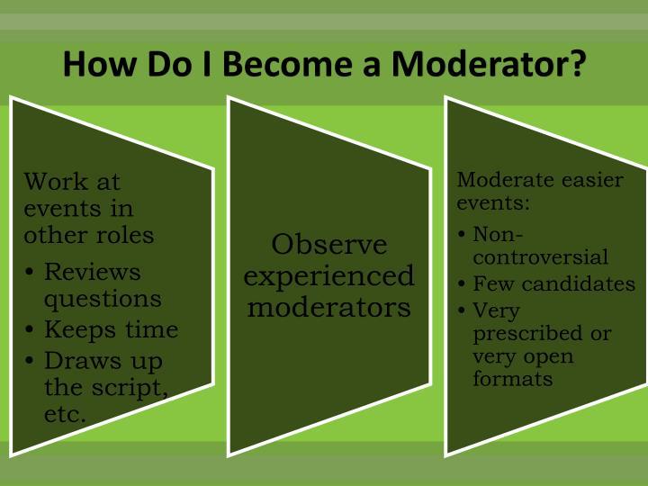 How Do I Become a Moderator?