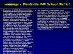 jennings v wentzville r iv school district