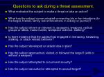 questions to ask during a threat assessment