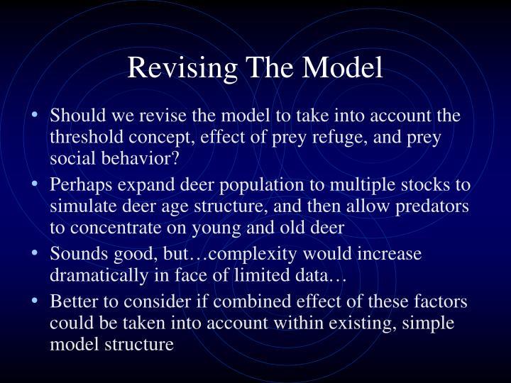 Revising The Model