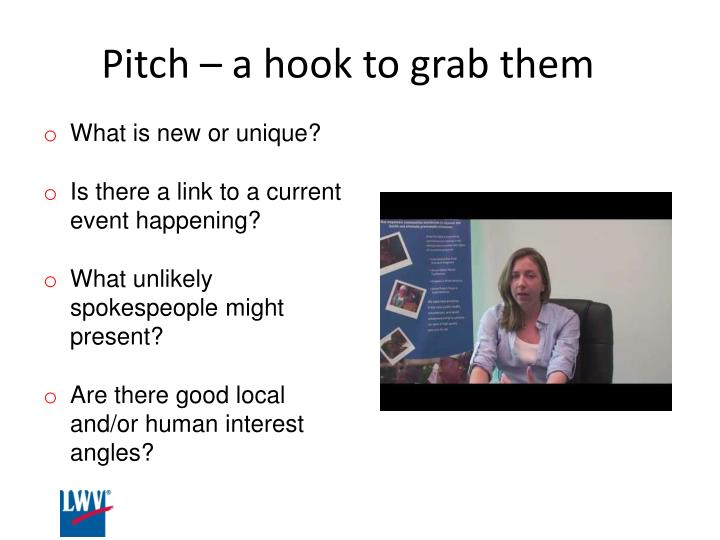 Pitch – a hook to grab them