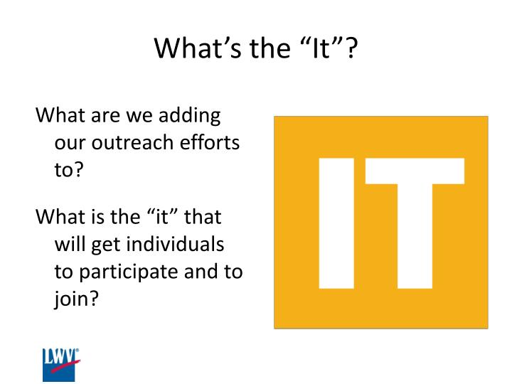 """What's the """"It""""?"""