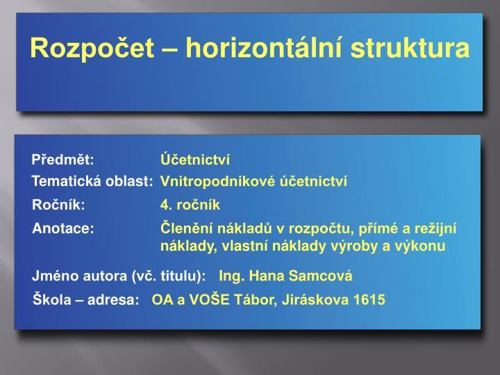 Rozpočet – horizontální struktura