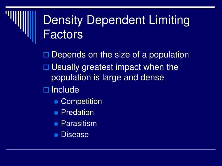 Density Dependent Limiting Factors