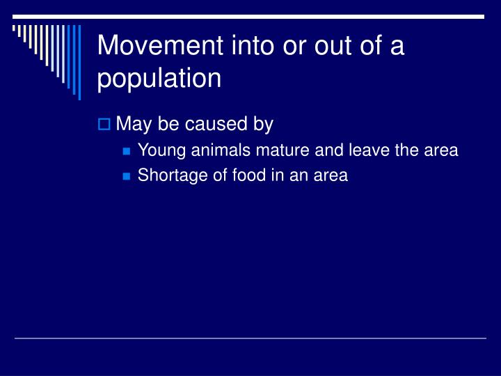 Movement into or out of a population