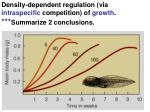 density dependent regulation via intraspecific competition of growth summarize 2 conclusions