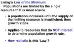 liebig s law of the minimum populations are limited by the single resource that is most scarce