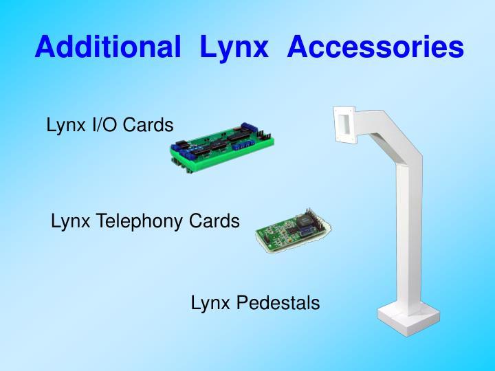 Additional  Lynx  Accessories