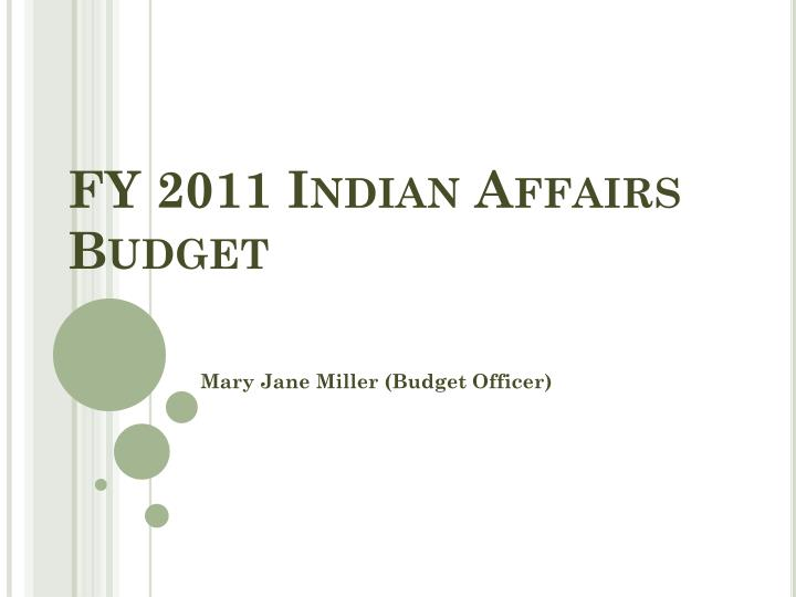fy 2011 indian affairs budget