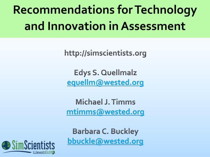 Recommendations for Technology and Innovation in Assessment