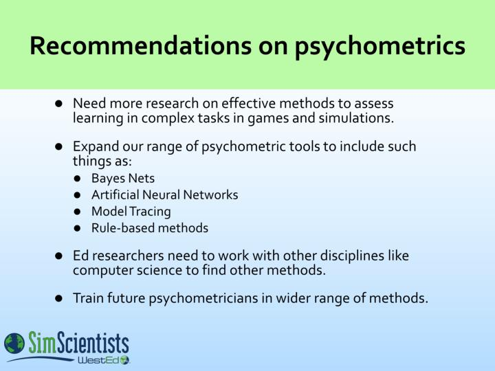 Recommendations on psychometrics