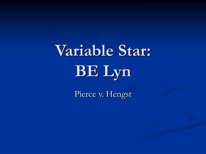 Variable star be lyn