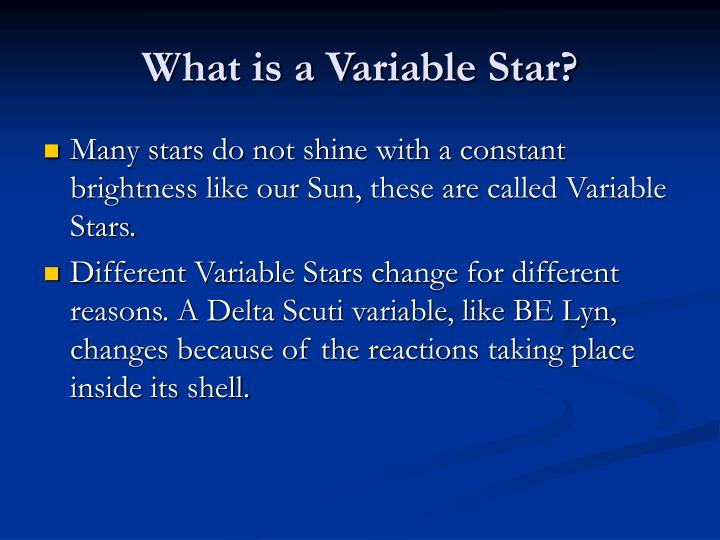 What is a Variable Star?