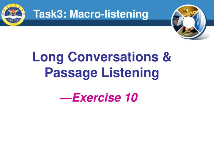 Task3: Macro-listening