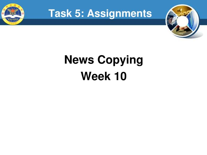 Task 5: Assignments