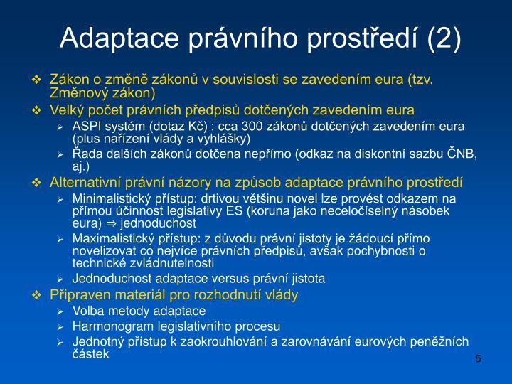 Adaptace právního prostředí (2)