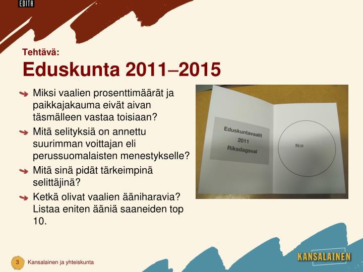 Teht v eduskunta 2011 20151
