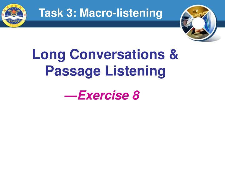 Task 3: Macro-listening